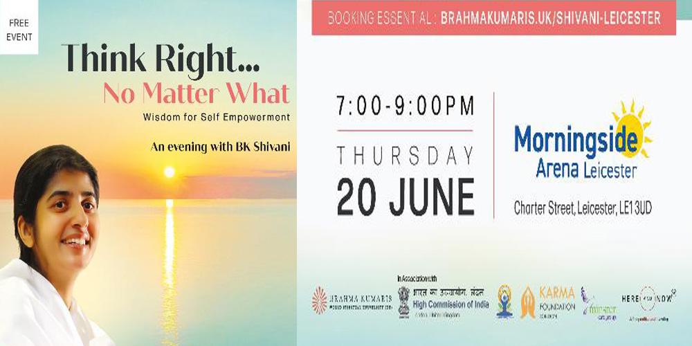 BK Shivani European Tour – THINK RIGHT…NO MATTER WHAT