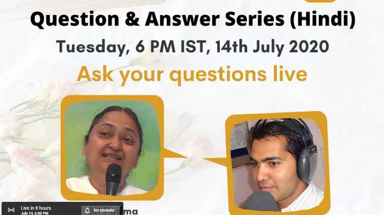 LIVE 14-07-2020, 6.00 pm : Be The Change – Question & Answer Live Session  56 - BK Padma & RJ Shrinidhi - Brahma Kumaris