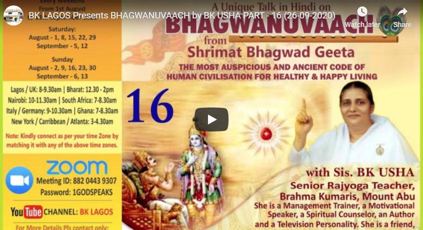 LIVE 26-09-20,12.30 PM BK LAGOS Presents BHAGWANUVAACH by BK USHA PART - 16