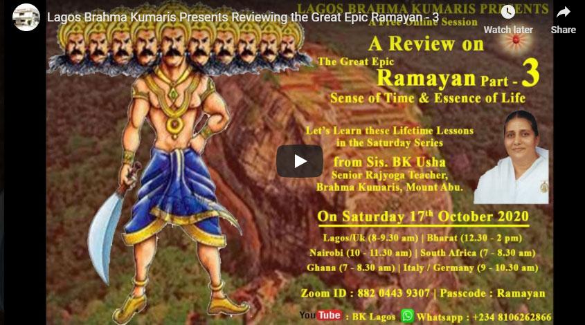 LIVE 17-10-2020,12.30 pm : Lagos Brahma Kumaris Presents Reviewing the Great Epic Ramayan - 3