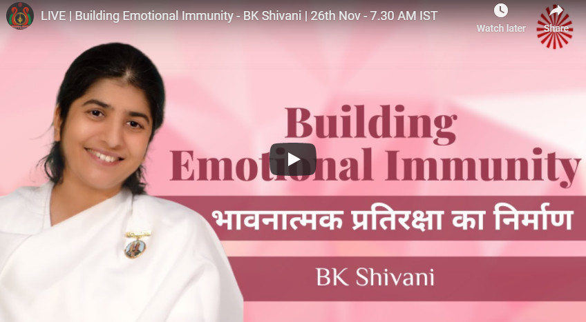 LIVE 26 Nov.2020 07.30 Am | Building Emotional Immunity - BK Shivani
