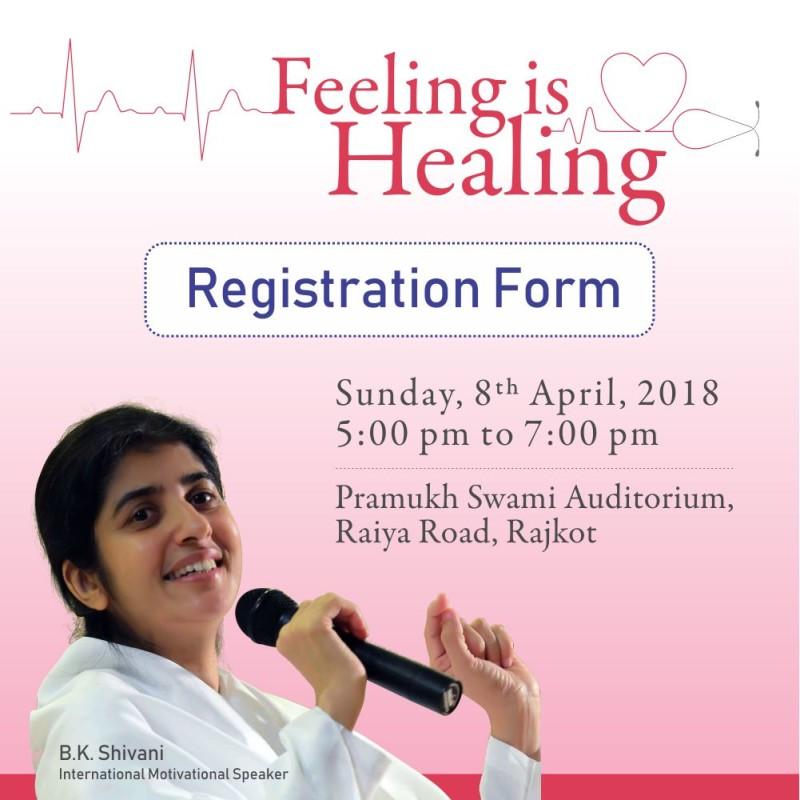 8 April 2018,Rajkot: Feeling is Healing By BK Shivani
